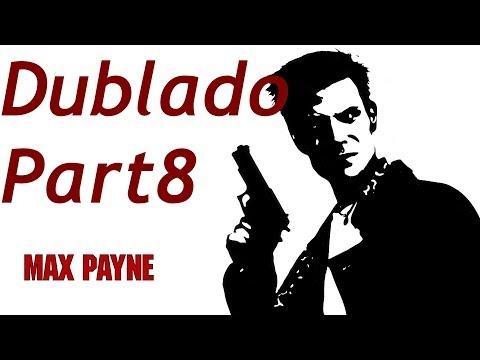 Max Payne 1 Gameplay Part 8 Dublado PT-BR [ PC ]