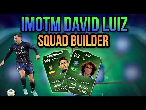 iMOTM DAVID LUIZ LIGUE 1 SQUAD BUILDER! FIFA 14 ULTIMATE TEAM