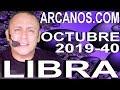 Video Horóscopo Semanal LIBRA  del 29 Septiembre al 5 Octubre 2019 (Semana 2019-40) (Lectura del Tarot)