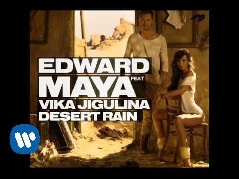 "EDWARD MAYA feat VIKA JIGULINA ""Desert Rain"" (new single Nordic release 2011)"