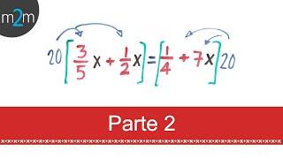 Ecuaciones de 1er grado (parte 2)