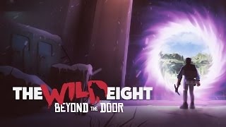 The Wild Eight - Update Beyond The Door