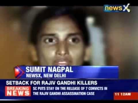 Rajiv Gandhi assassination case Supreme Court stays on the release of 7 convicts [TODAY]