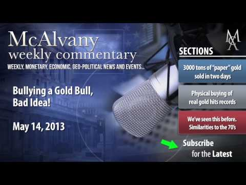 Bullying a Gold Bull, Bad Idea | Mcalvany Commentary
