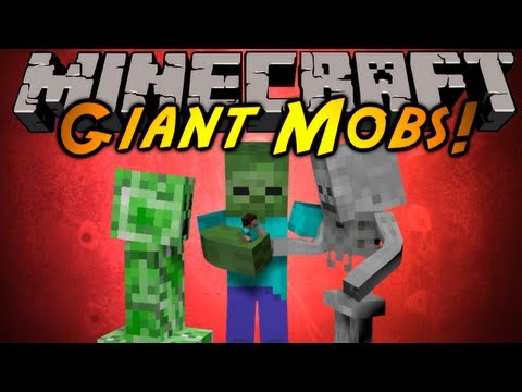 Minecraft Mod Showcase : GIANT MOBS!,