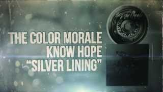The Color Morale - Silver Lining
