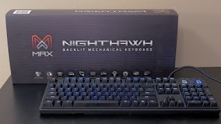 Max Nighthawk X8 (Cherry MX Brown) Backlit Mechanical Keyboard Review