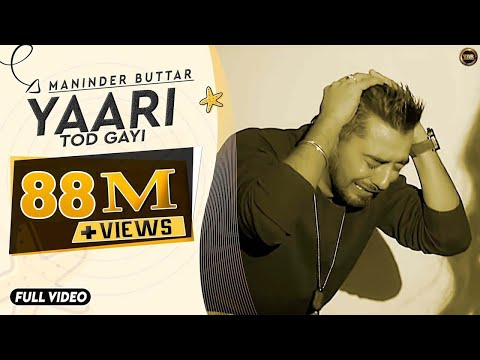 Yaari | Maninder Buttar | Sharry Mann | Full Music Video | Blockbuster Punjabi Song 2014