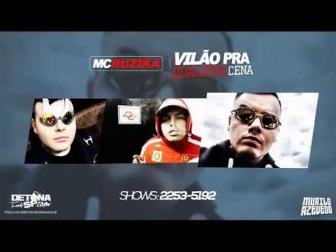 MC Ruzika - Vilão pra qualquer cena (DJ Jorgin e DJ Raul) Lançamento 2014