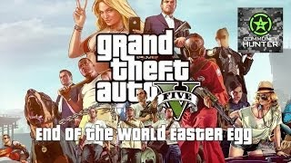 Grand Theft Auto V End Of The World Easter Egg