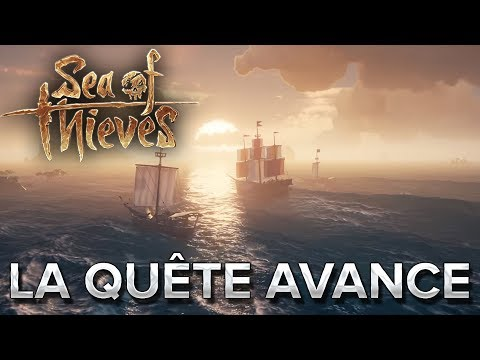 Sea of Thieves #8 : La quête avance