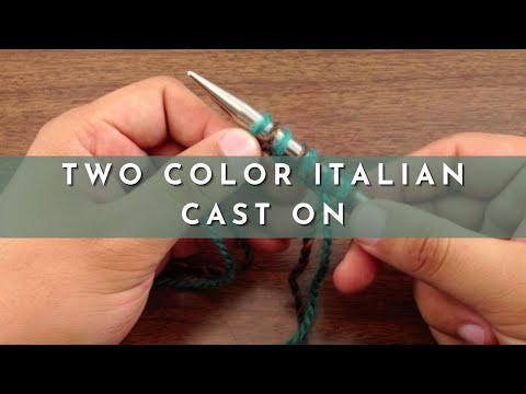 Adding Cast On Stitches In Knitting : How to Knit the Two Color Italian Cast On - YouTube