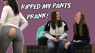 RIPPED MY PANTS PRANK!