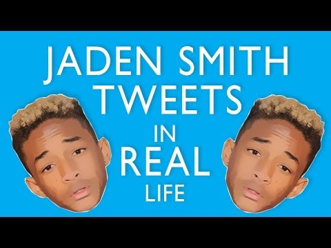 Jaden Smith Tweets in Real Life