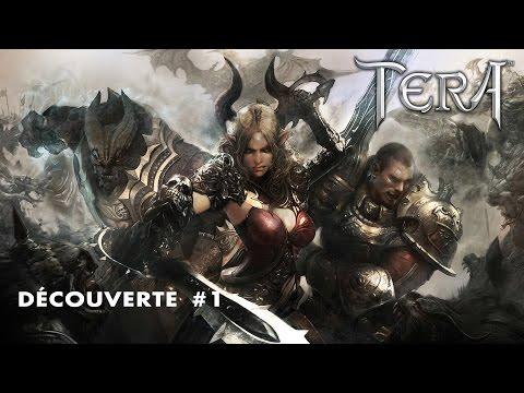 TERA - DÉCOUVERTE #1