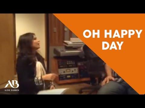 Aline Barros - Oh Happy Day (trecho)