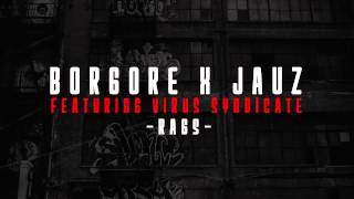 Borgore X Jauz Ft Virus Syndicate - RAG$
