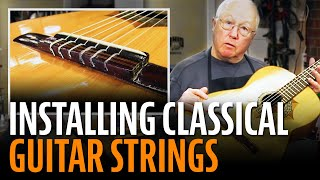 Watch the Trade Secrets Video, How to install classical guitar strings