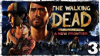 The Walking Dead: A New Frontier. #3: Новые неприятности.