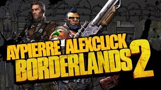 Borderlands 2 AyClick Ep 12