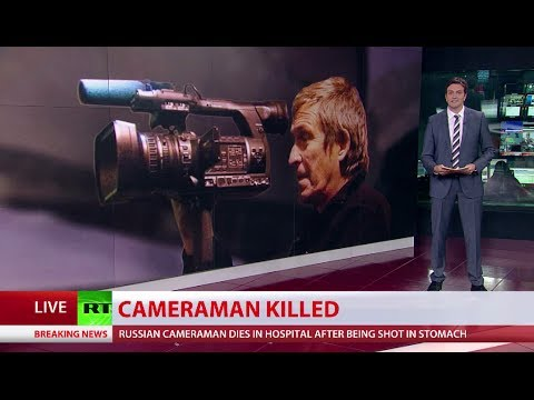 Russian cameraman killed by Kiev forces in E. Ukraine
