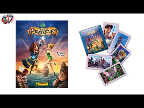 TinkerBell & The Pirate Fairy Sticker Album Review & Pack Opening, Panini