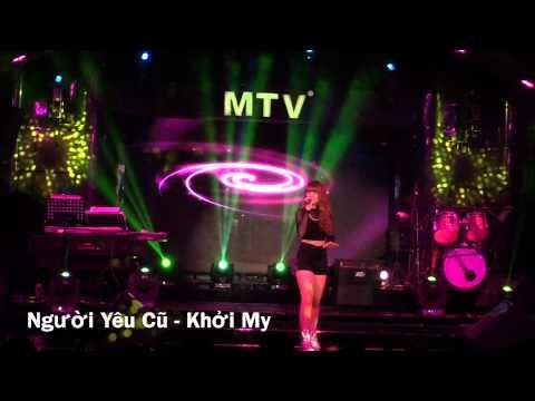 [KHOI MY TUBE] THÀ RẰNG NHƯ THẾ REMIX , NGƯỜI YÊU CŨ-KHỞI MY TẠI MTV 150422