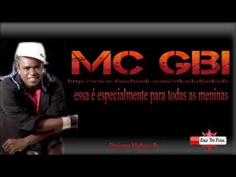 Mc Gibi - Essa Vai Especialmente para todas as meninas 2013