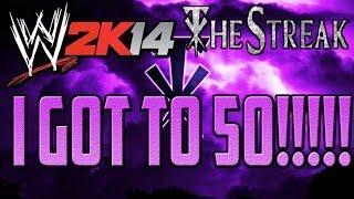 WWE 2K14 Defend The Streak: I Got To 50!!!