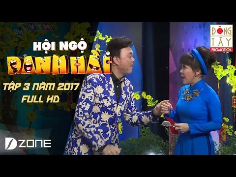 HỘI NGỘ DANH HÀI 2017I TẬP 3 FULL HD: TRẤN THÀNH- CHÍ TÀI- THU TRANG- HOÀNG SƠN