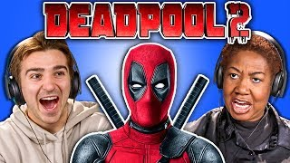 GENERATIONS REACT TO DEADPOOL 2 TRAILER