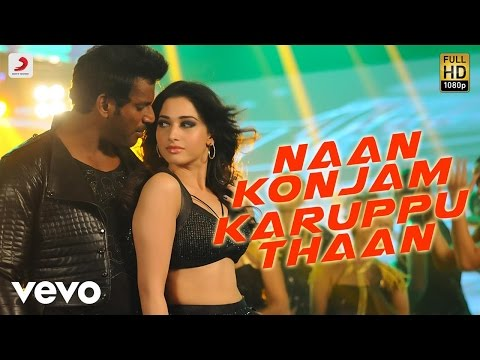 Naan Konjam Karuppu Thaan Song Video From Kaththi Sandai Vishal, Tamannaah