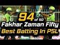 Fakhar Zaman Superb Batting 94 runs in PSL Lahore Qalandars vs Quetta Gladiators HBL PSL 2018