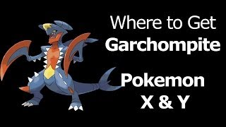 Where To Find Garchompite Pokemon X Y Garchompite Mega