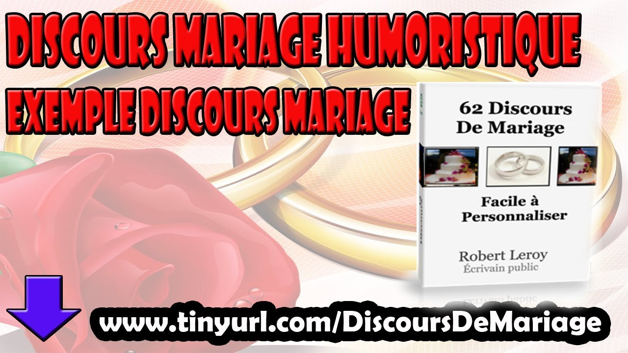 discours mariage humoristique i exemple discours mariage youtube. Black Bedroom Furniture Sets. Home Design Ideas