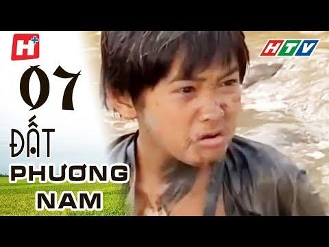 Đất Phương Nam - phim Việt Nam Tập 07