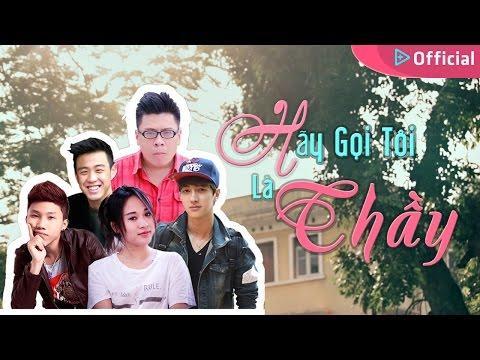 Hãy Gọi Tôi Là Thầy! (Official Movie - ENG Subtitled)