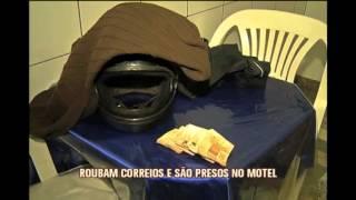 Ladr�es assaltam ag�ncia dos Correios e s�o presos em motel