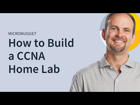 MicroNugget: Building a CCNA Home Lab