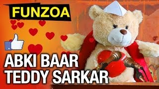 Abki Baar Teddy Sarkar Vote For Funzoa