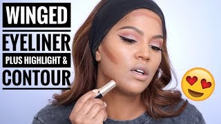 Step by Step: Highlight & Contour Plus The Perfect Winged Eyeliner Tutorial
