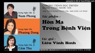 Hồn Ma Trong Bệnh Viện - Liêu Vĩnh Bình  | Nam Phong - Cẩm Thu diễn đọc
