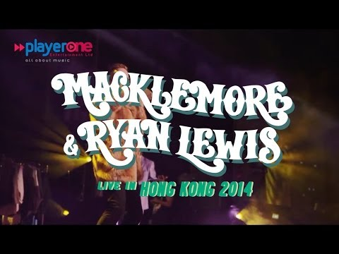Macklemore & Ryan Lewis live in Hong Kong 2014