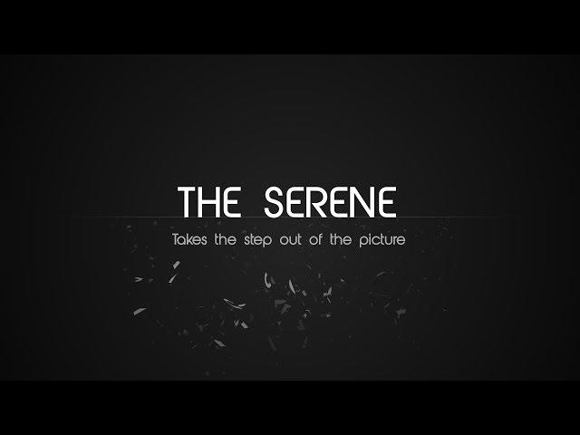 The Serene Sneak Peek