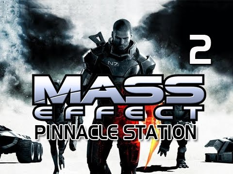 Mass Effect Gameplay Walkthrough - Part 2 Pinnacle Station DLC Let's Play
