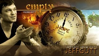 JEFFREY ADAM GUTT- EMPTY Humanity