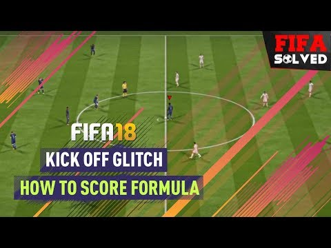 FIFA 18 Kick Off Glitch | How To Score Tips
