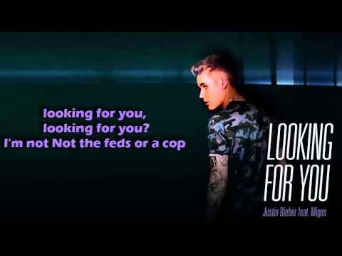 *NEW SONG* Justin Bieber & Migos Looking For You Lyrics On Screen