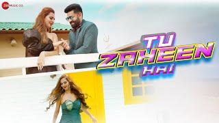 Tu Zaheen Hai – Himanshu Jain Hindi Video Download New Video HD