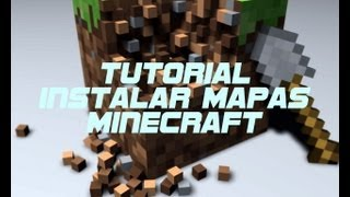 [Tutorial] Minecraft Instalar Mapas